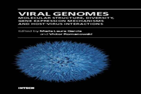 Viral Genomes - Molecular Structure, Diversity, Gene Expression Mechanisms and Host-Virus Interactions